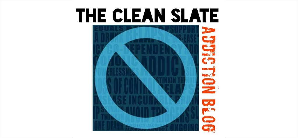 The Clean Slate Addiction Blog