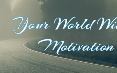 Your World Within Motivation