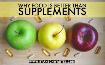 Why Food is Better Than Supplements